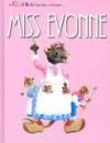 Miss Evonne: And the Mice of Nice! - Babette Douglas, John Johnson