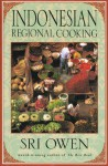 Indonesian Regional Cooking - Sri Owen