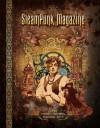 Steampunk Magazine: The First Years: Issues #1-7 - Margaret Killjoy, C. Allegra Hawksmoor