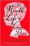 Ninth Life of Louis Drax - Liz Jensen
