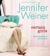 Certain Girls (Audio) - Jennifer Weiner, Michele Pawk, Zoe Kazan
