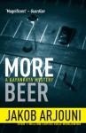 More Beer (A Kayankaya Mystery) - Jakob Arjouni, Anselm Hollo