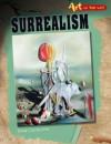 Surrealism - Anna Claybourne