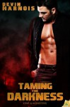 Taming the Darkness (Love & Monsters) - Devin Harnois