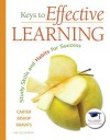 Keys to Effective Learning: Study Skills and Habits for Success - Carol Carter, Joyce Bishop, Sarah Kravits