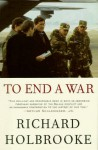 To End a War - Richard Holbrooke