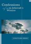 Confessions of an ex-Jehovah's Witness - Charlotte Jennings
