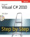 Microsoft® Visual C#® 2010 Step by Step - John Sharp
