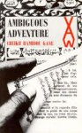 Ambiguous Adventure - Hamidou Kane, Katherine Woods