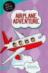 Airplane Adventure - Cari Meister, Marilyn Janovitz