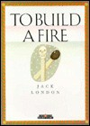 To Build a Fire (Creative Short Stories) - Jack London