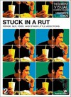 Stuck in a Rut: Power, Sex, Food, and Other Little Addictions - Rick Bundschuh, Youth Specialties