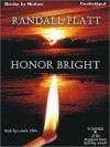 Honor Bright (MP3 Book) - Randall Platt, Laurie Klein