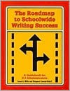 Roadmap to Schoolwide Writing Success: A Guidebook for K-8 Administrators [With Disk] - Susan A. Miller, Margaret Conrad Nickell