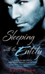 Sleeping With The Entity (Entity Series) - Cat Devon