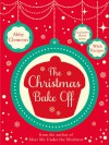The Christmas Bake-Off - Abby Clements