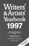 Writers' & Artists' Yearbook 1997: A Diretory For Writers, Artists, Playwrights, Writers For Film, Radio (Writers' And Artists' Yearbook) - A & C Black