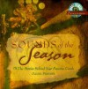 Sounds of the Season: The Stories Behind Your Favorite Carols [With CD] - Daniel Partner