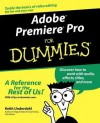 Adobe Premiere Pro For Dummies - Keith Underdahl