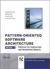 Pattern-Oriented Software Architecture, Patterns for Concurrent and Networked Objects: Volume 2 (Wiley Software Patterns Series) - Douglas C. Schmidt, Michael Stal, Hans Rohnert, Frank Buschmann