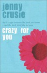 Crazy for You - Jennifer Crusie