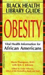 Obesity: Vital Health Information for African Americans - Mavis Thompson, Linda Villarosa, Kirk A. Johnson