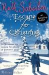 Escape for Christmas: A Novella (The Escape Series Book 2) - Ruth Saberton