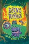 Alien on a Rampage, Bk 2 - Clete Barrett Smith, Christian Slade