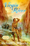 Virgin River - Richard S. Wheeler