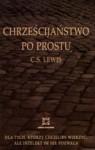 Chrzescijanstwo po prostu - C.S. Lewis