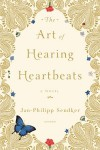 The Art of Hearing Heartbeats (Target Book Club) - Jan-Philipp Sendker, Kevin Wilarty