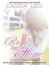 Bring Me Home - Cassia Leo, Emily Durante, Kris Koscheski, Sean Crisden