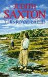 This Royal Breed - Judith Saxton