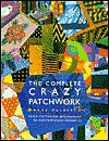 The Complete Crazy Patchwork - ANNE HULBERT