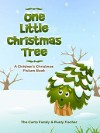 One Little Christmas Tree - Rusty Fischer, The Curto Family