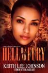 Hell Has No Fury - Keith Lee Johnson