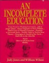 An Incomplete Education - Judy Jones, William Wilson