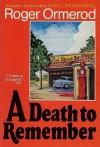 A Death to Remember - Roger Ormerod