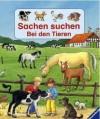 Sachen suchen bei den Tieren - Elke Amm, Sigrid Büsch, Dieter Büsch, Theora Krummel, Angela Weinhold, Irene Mohr