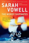 The Wordy Shipmates - Sarah Vowell