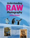 Understanding RAW Photography - Andy Rouse