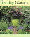 The Inviting Garden: Gardening for the Senses, Mind, and Spirit - Allen Lacy