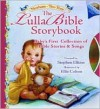 The Lullabible Storybook [With CD] - Stephen Elkins