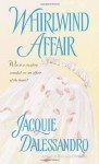 Whirlwind Affair - Jacquie D'Alessandro