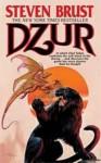 Dzur (Vlad) - Steven Brust
