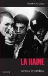 La Haine - Ginette Vincendeau