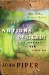 Let the Nations Be Glad - John Piper, Raymond Todd