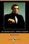 Les Opinions de M. Jerome Coignard - Anatole France
