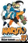 Naruto, Vol. 22: Comrades - Masashi Kishimoto