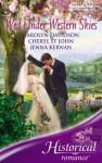 Wed Under Western Skies (Historical Romance) - Cheryl St.John, Carolyn Davidson, Jenna Kernan